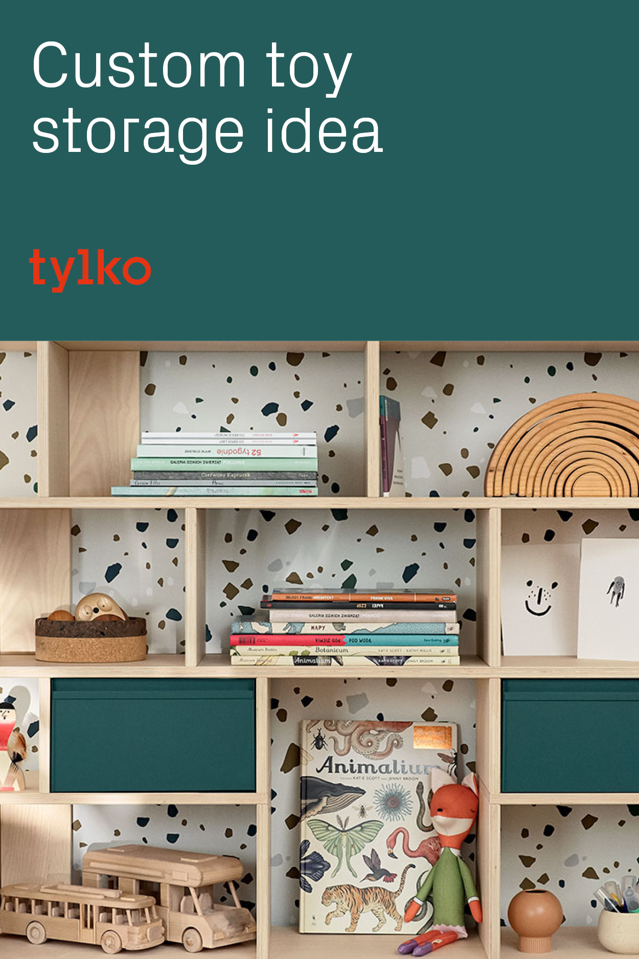 5 Reasons to Get a Tylko Shelf in Your Kids' Room -   19 diy storage for kids