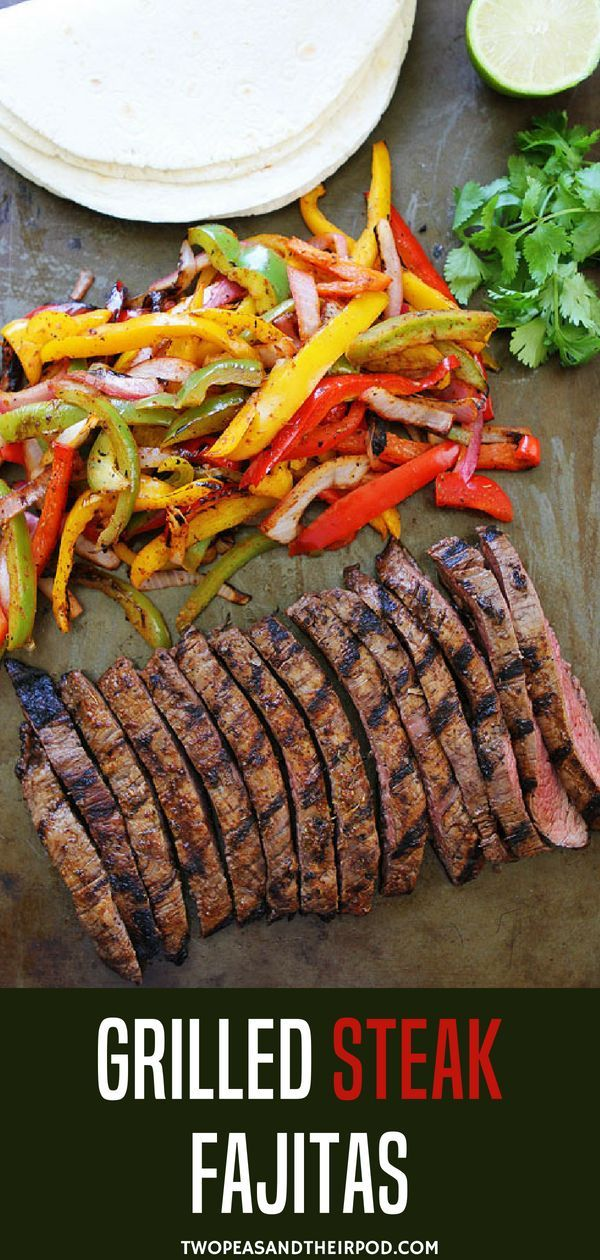 Grilled Steak Fajitas – get out the grill and make grilled steak fajitas with sizzling peppers and onions! Serve with flour tortillas and your favorite toppings!  Grilled Steak Fajitas make a great summer dinner! They are easy to grill up and are also fun for entertaining. Let your guests assemble their own steak fajitas. Set out a variety of toppings and let them go fajita crazy! #summer #grill #dinner #dinnerrecipes #steakfajitarecipe