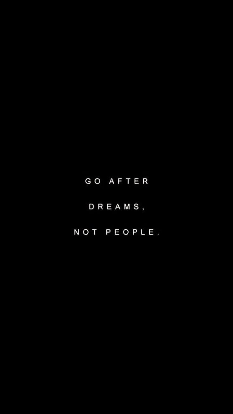 Go After Dreams