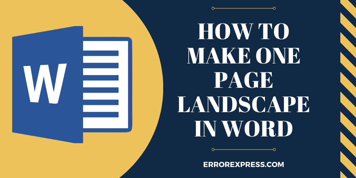 How To Make One Page Landscape In Word Change Your Page Layout Landscape Also Can Change It In Portrait Follow These 10 Steps To Make Landscape Easily In 2020