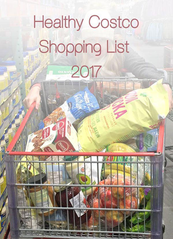 Our Healthy Costco Shopping List 2017 For A Family Of 4 Who Live A