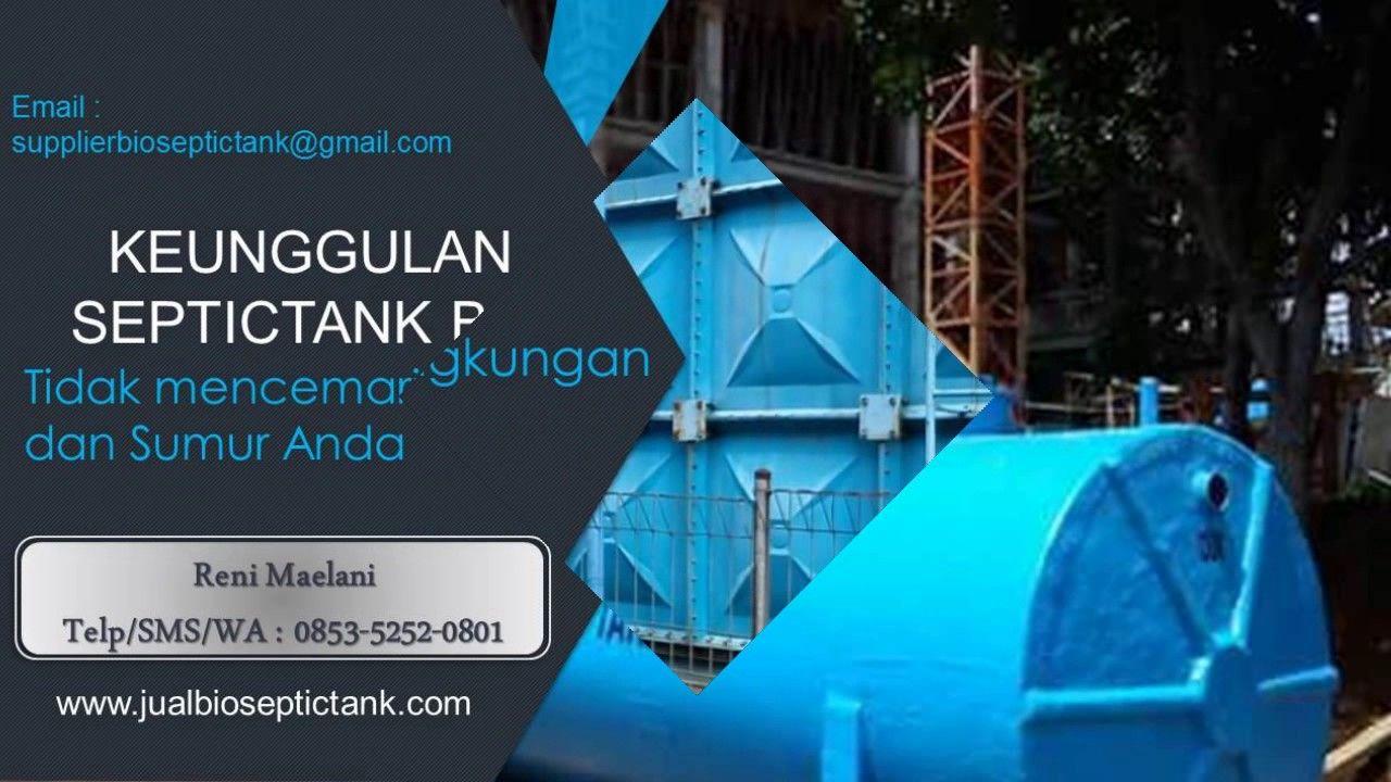 Jual Bio Septic Tank Murah | 0853-5252-0801 | jual bio septic tank bekasi
