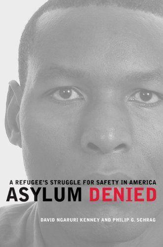Asylum Denied: A Refugee's Struggle for Safety in America by Philip G. Schrag. $18.52
