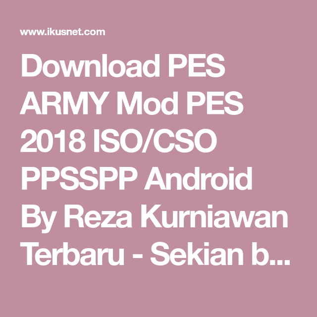 Download PES ARMY Mod PES 2018 ISO/CSO PPSSPP Android By