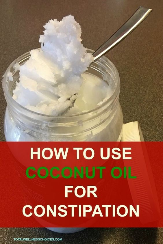 Learn How To Use Coconut Oil For Constipation Relief Pinterest