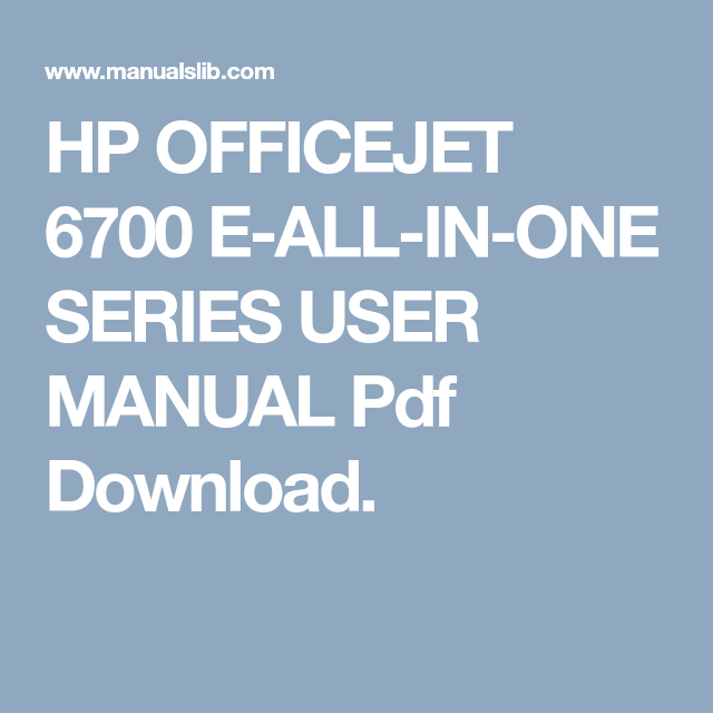 Hp manual pdf array hp officejet 6700 e all in one series user manual pdf download hp rh fandeluxe Images