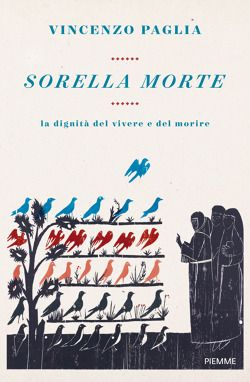 Sorella morte di Vincenzo Paglia | Libri | Edizioni Piemme