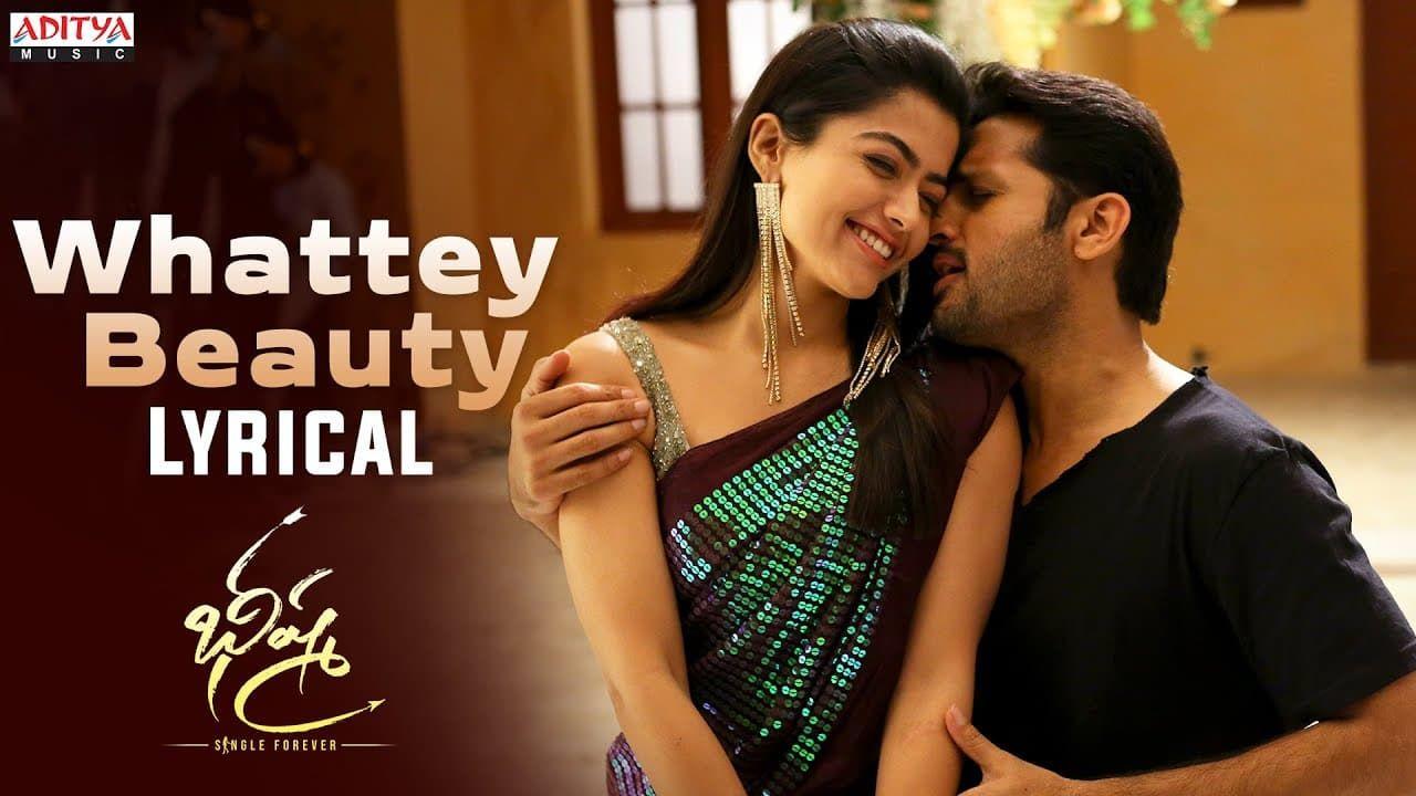 Whattey Beauty Song Lyrics In Bheeshma Movie Rashmika Mandanna Nithiin In 2020 Romantic Song Lyrics Romantic Songs Songs