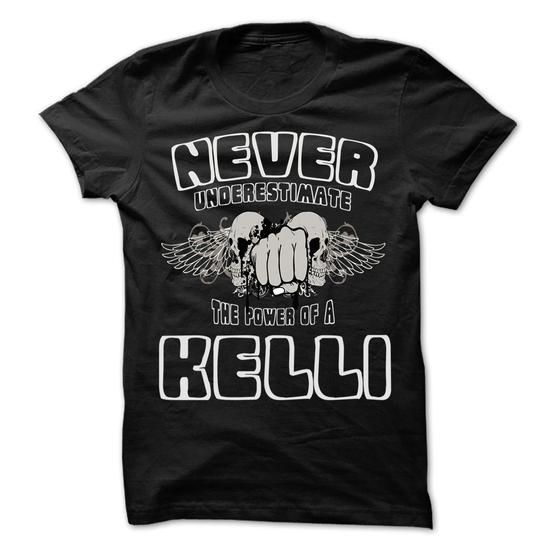 Never Underestimate The Power Of ... KELLI - 99 Cool Na - #tshirt redo #disney sweatshirt. SATISFACTION GUARANTEED => https://www.sunfrog.com/LifeStyle/Never-Underestimate-The-Power-Of-KELLI--99-Cool-Name-Shirt-.html?68278