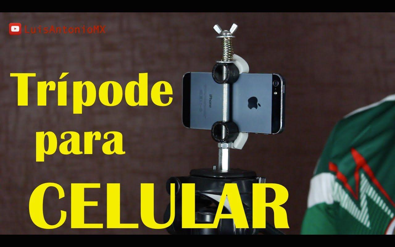 Trípode Casero Para Celular Tripodes Caseros Tripode Para Celular Soporte Para Teléfono