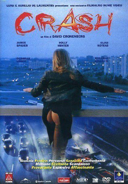 Crash 1996 James Spader Holly Hunter Elias Koteas Directed