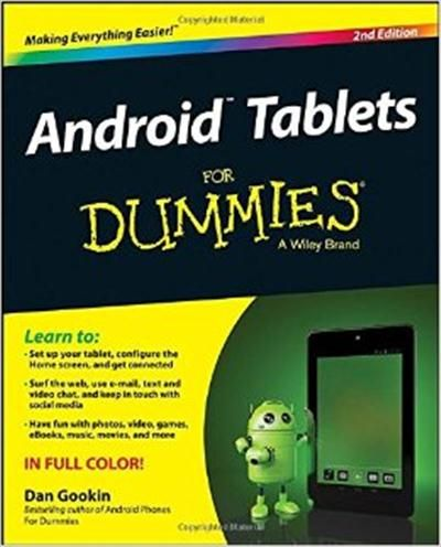Android Tablets For Dummies 2nd Edition Android Tablets Tablet Android For Dummies