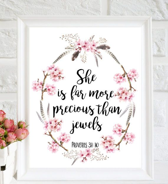 She is far more precious than jewels, Girls Quote Art, Bible