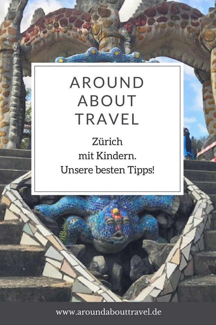 Zürich mit Kindern - die besten Insider-Tipps - Around About Travel #aroundtheworldtrips