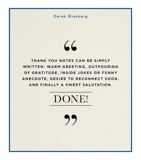 How To Write The Perfect Thank You Note From Derek Blasberg Work