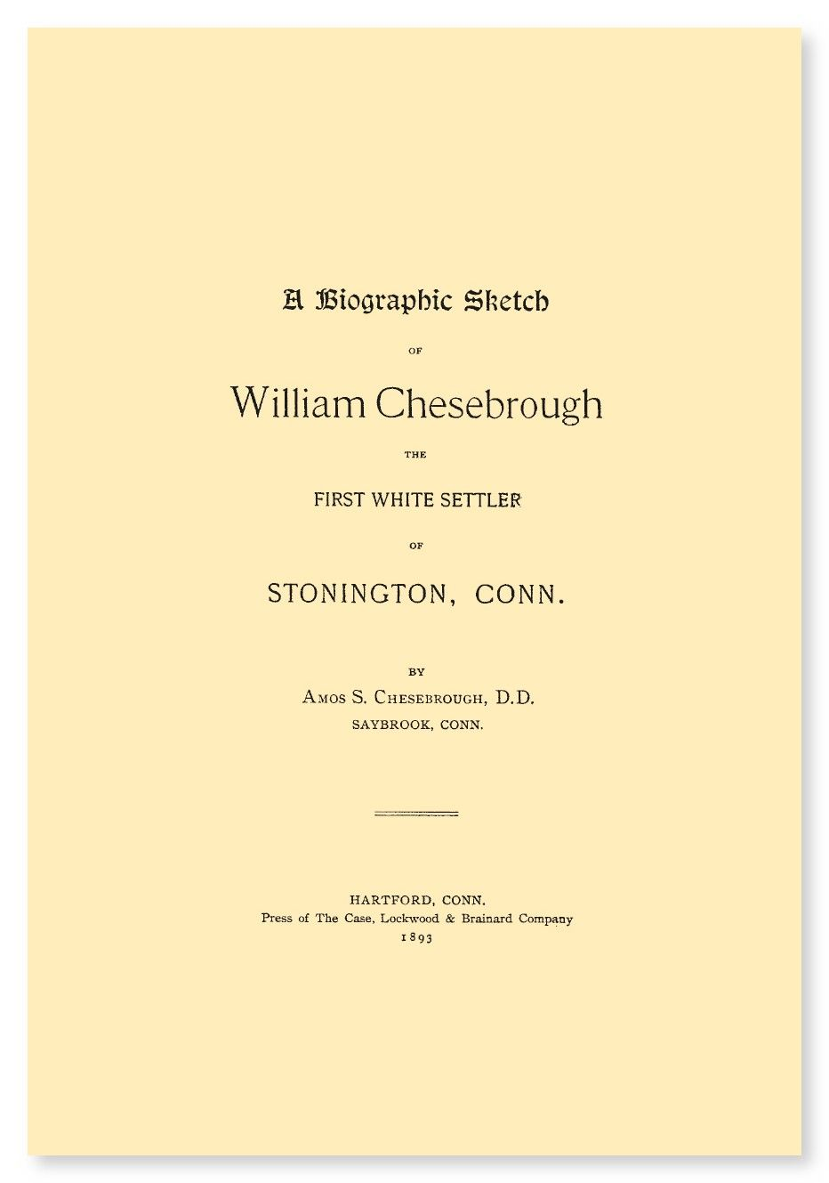 A Biographic Sketch of William Chesebrough | eBook available from RootsPoint for only $4.99.