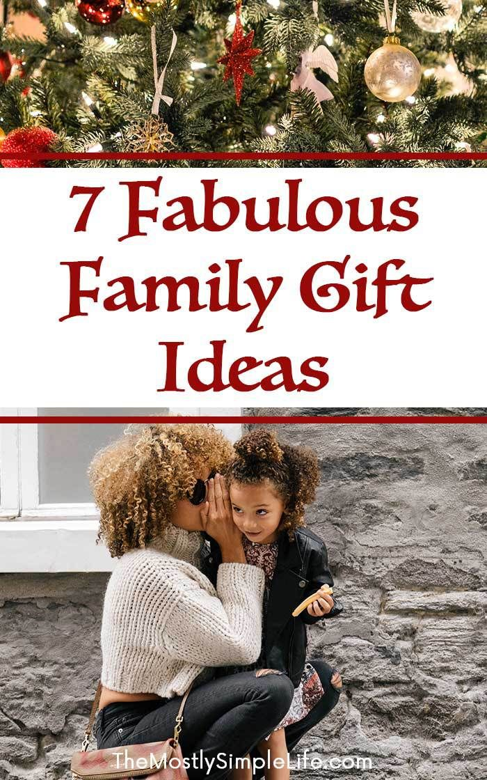7 Fabulous Family Gift Ideas Gifts Pinterest Christmas gift