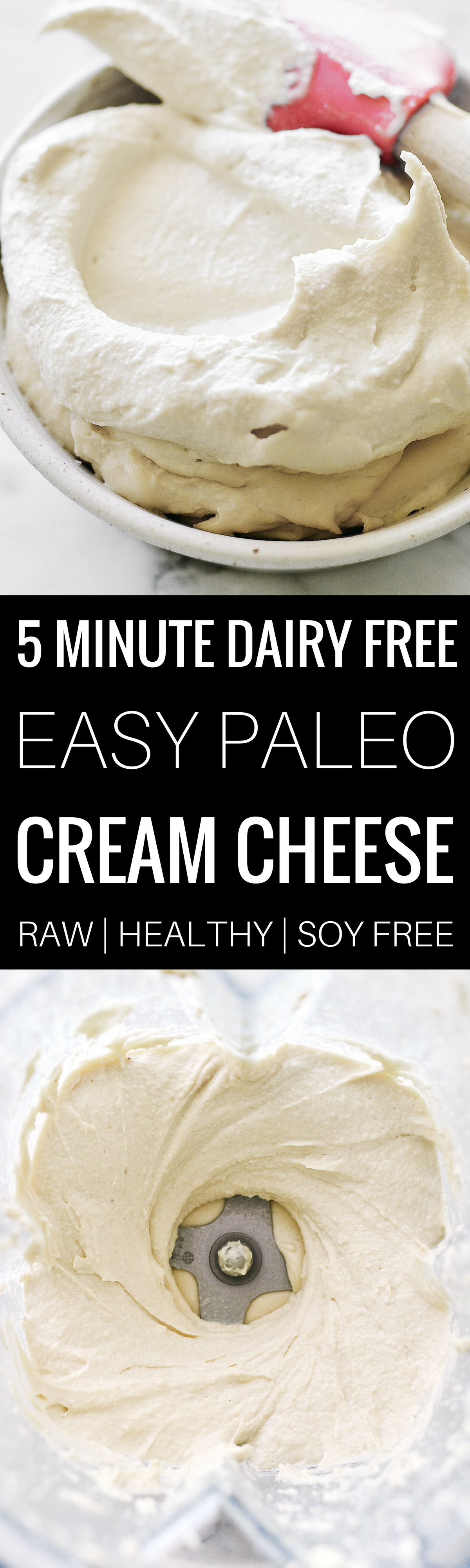 Easy dairy free, vegan, and paleo cream cheese recipe. Soy free, made in 5 minutes, and able to store in the fridge for 1 week. Addictively creamy and a perfect addition to any recipe- savory or sweet! Paleo cream cheese recipe. Easy paleo cheese recipe.