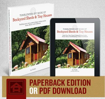 The DIY Book Of Backyard Sheds And TIny Houses