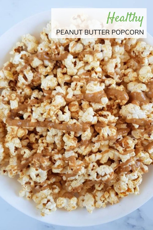 2 Ingredient Peanut Butter Popcorn | Hint of Healthy