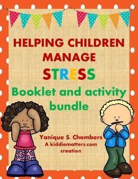 Stress Management Activity Bundle: Teaching Kids to Manage ...