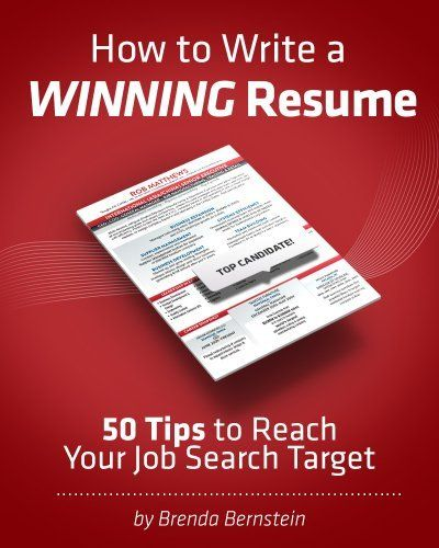 How to Write a WINNING Resume 50 Tips to Reach Your Job Search - winning resume