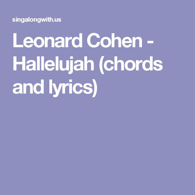 Leonard Cohen Hallelujah Chords And Lyrics Musical Pinterest