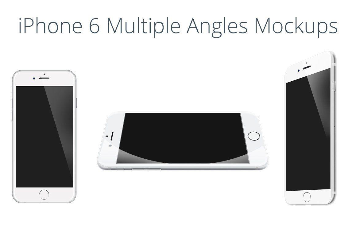 Iphone 6 Mockup Multiple Angles Iphone Mockup Iphone Iphone 6