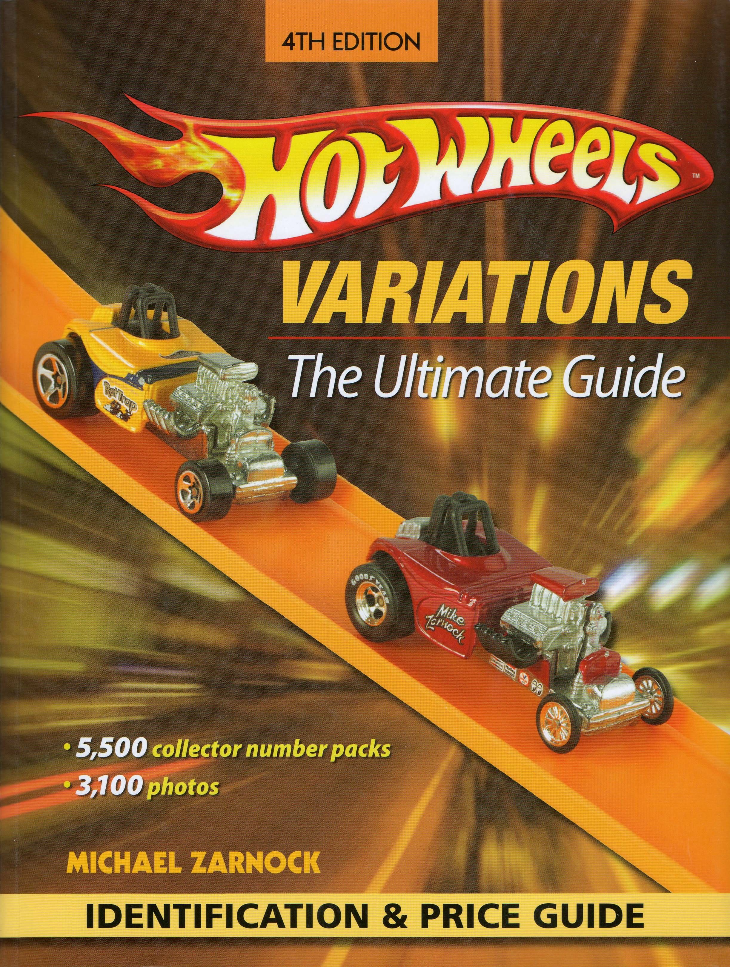 Hot Wheels Variations The Ultimate Guide 4th Edition by Michael Zarnock- Purchase your autographed copy at www.mikezarnock.c... #hotwheels #mattel #toys #hotrod