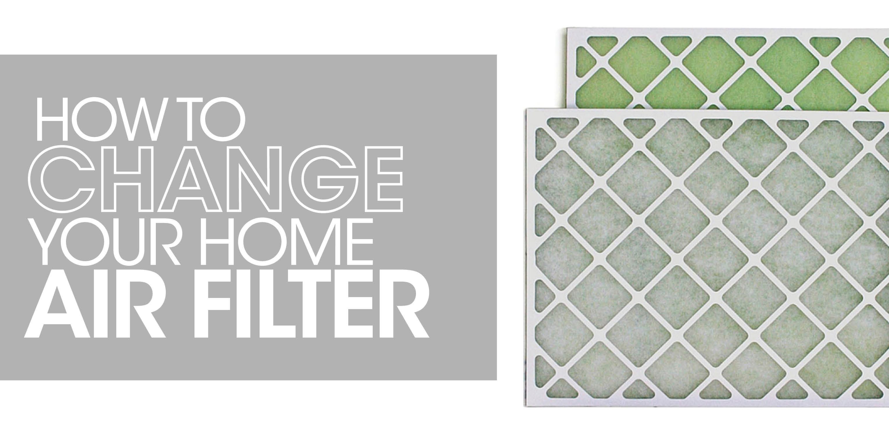 How to Change Your Home Air Filter Filters