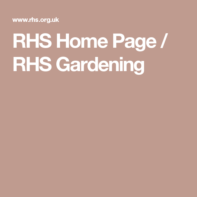 Rhs Home Page Rhs Gardening With Images Rhs Led Gardening