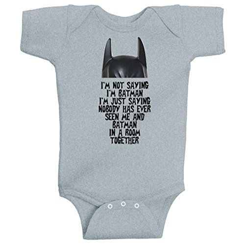 I M Not Saying I M Batman Funny Super Hero Onesie Heather Grey By Beegeetees 6 Months Funny Baby Onesies Funny Onesies Batman Funny