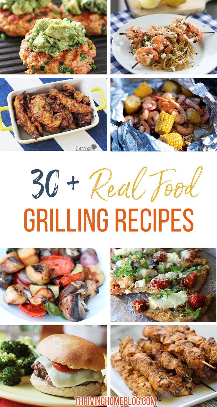 A great round up of real food grilling recipe ideas lots of freezer 30 real food grilling ideas forumfinder Image collections