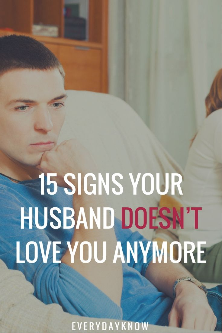 How do you know that your husband doesnt love you anymore