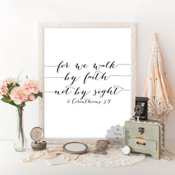 2 Corinthians 5 7 Bible Verse For We Walk By Faith Not By