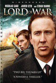 Lord Of War 2005 Peliculas Que Debes Ver Buenas Peliculas Peliculas Cine