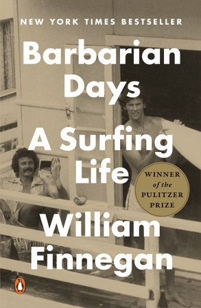 """**Winner of the2016 Pulitzer Prize for Autobiography**""""Reading this guy on the subject of waves and water is like reading Hemingway on bullfighting; William Burroughs on controlled substances;..."""