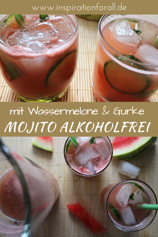 Mojito Alkoholfrei Mit Wassermelone Gurke Einfaches Rezept Rezept Rezepte Alkoholfrei Mojito Rezept