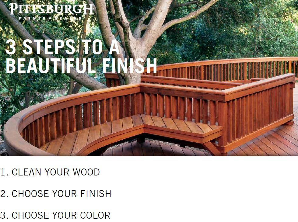 3 Steps To Staining Wood With A Beautiful Finish By Pittsburgh Paints And Stains