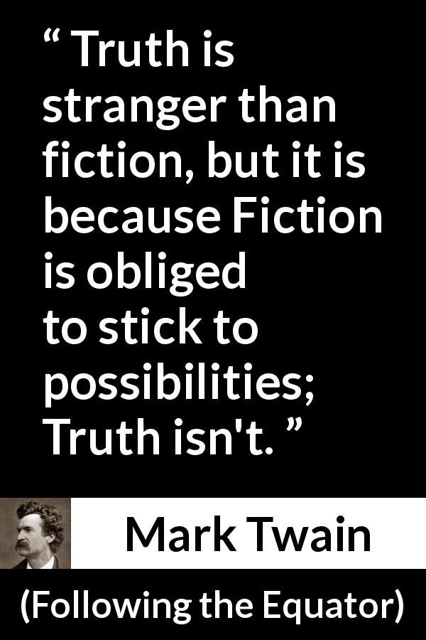 """Mark Twain about truth (""""Following the Equator"""", 1897)"""