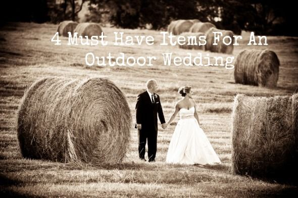 Must Have Items For An Outdoor Wedding