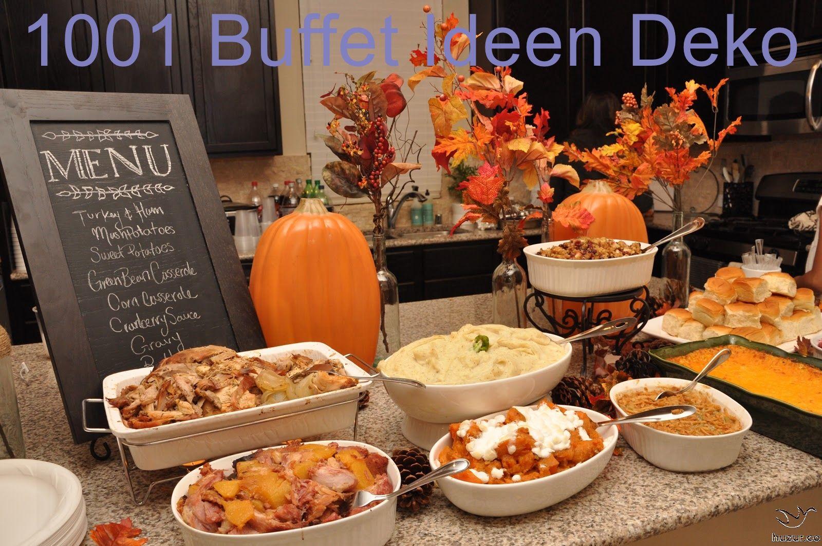 1001 Buffet Ideen Deko In 2020 Thanksgiving Dinner Thanksgiving Dinner Table Setting Thanksgiving Buffet Table