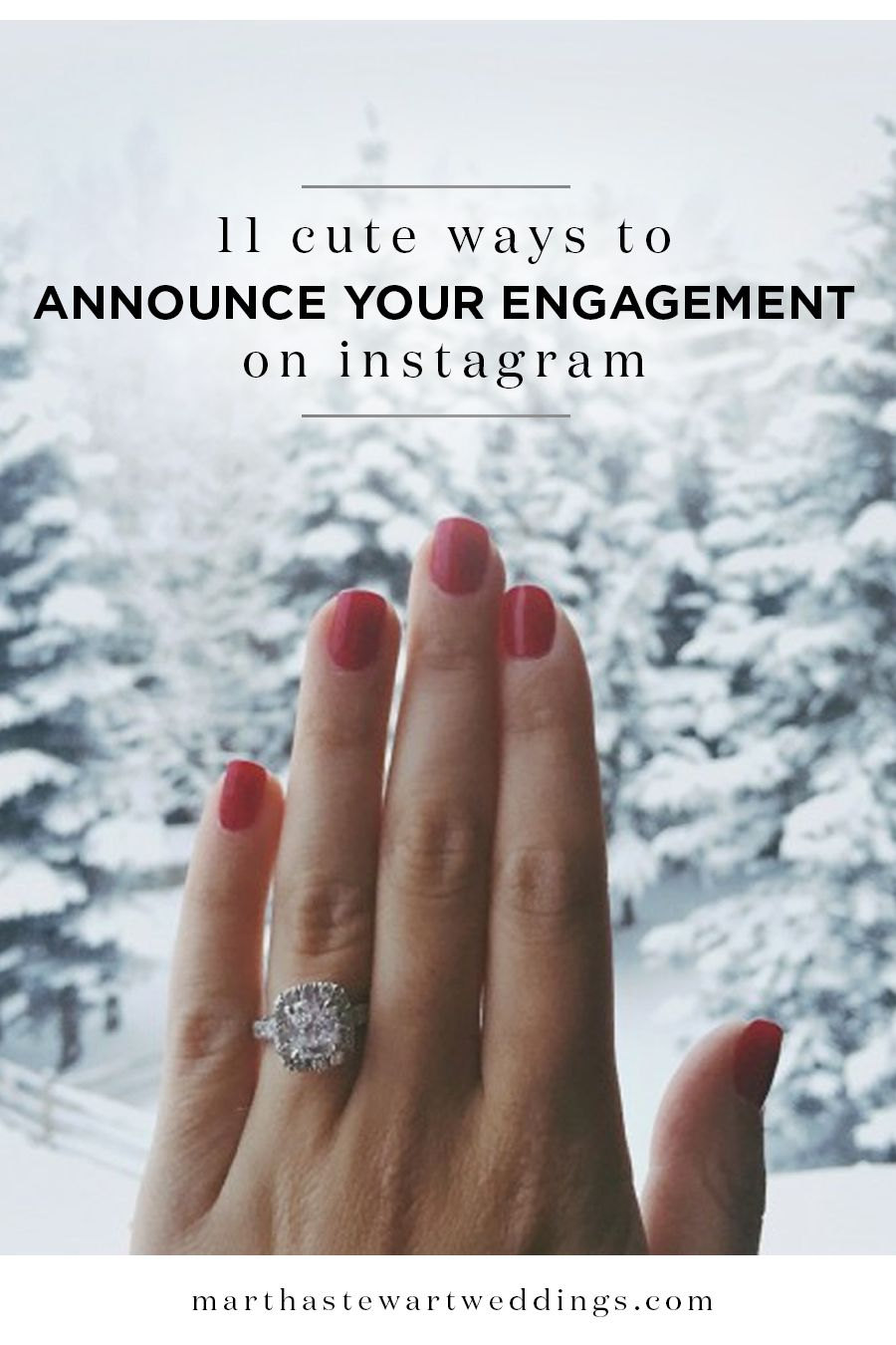 ce9210179e99ad 11 Cute Ways to Announce Your Engagement on Instagram