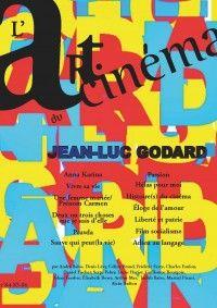 L'Art du Cinéma #84 : Jean-Luc Godard