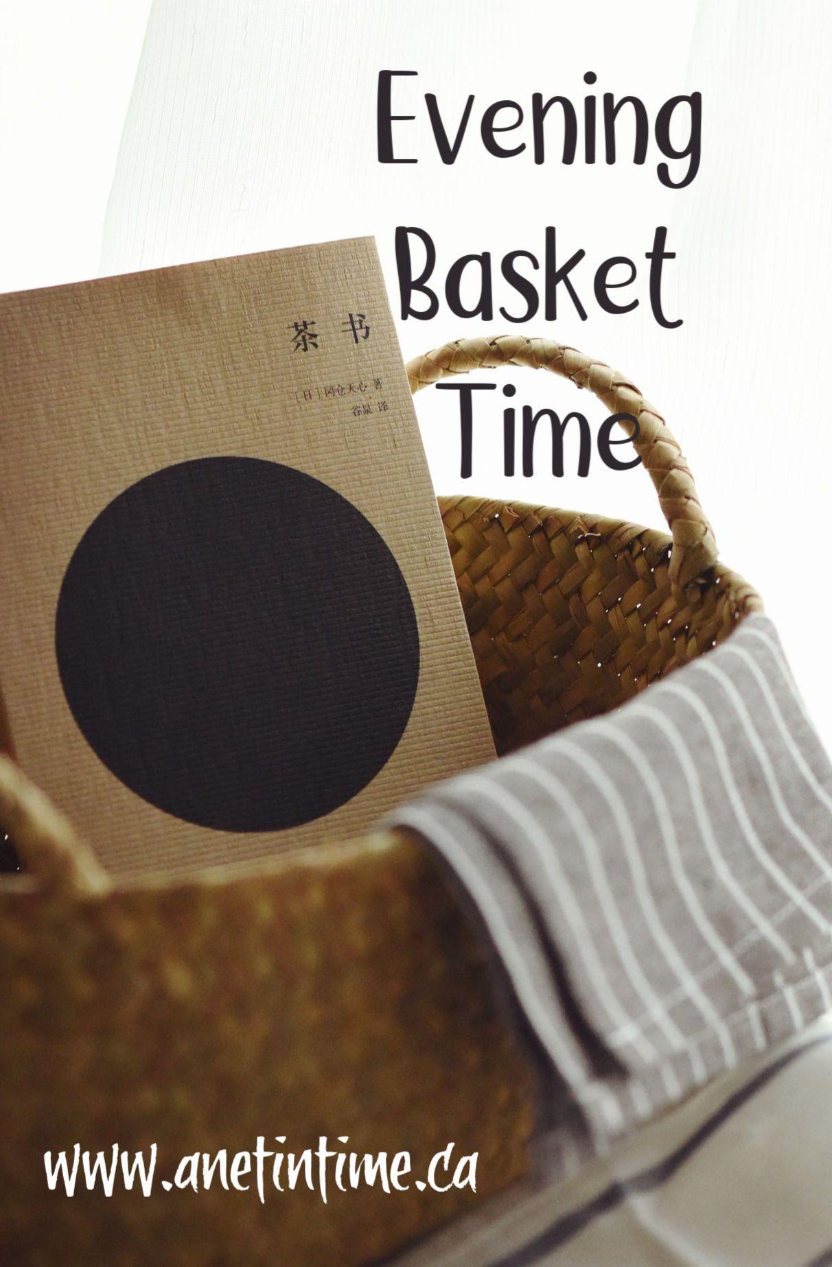 Evening Basket Time A Net In Time How To Memorize Things Charlotte Mason Homeschool Preschool Fun [ 1847 x 1212 Pixel ]