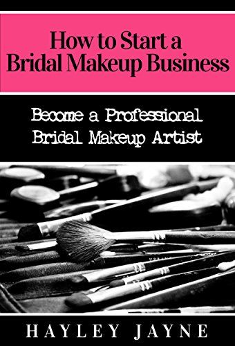 Download Free How To Start A Bridal Makeup Business Become A Professional Makeup Artist Quotes Makeup Artist Business Makeup Artist Portfolio