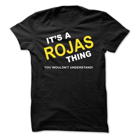 Its A Rojas Thing - #gift for women #creative gift. BUY IT => https://www.sunfrog.com/Names/Its-A-Rojas-Thing-mhogf.html?68278