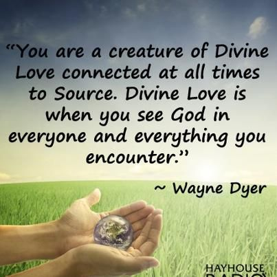 Divine Love Wayne Dyer Wwwlovehealsusnet Wayne Dyer Quotes Mesmerizing Divine Love Quotes