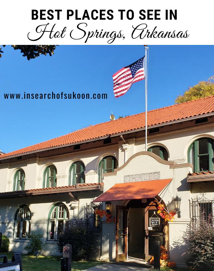 Best places not to be missed in Hot Springs, Arkansas #hotsprings #hotspringsarkansas #weekendgetaway #bestplacesarkansas #thingstodoarkansas
