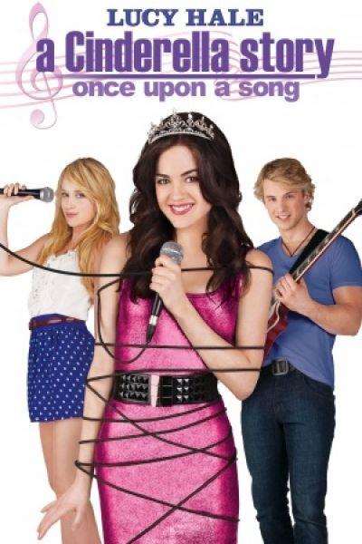 A Cinderella Story Once Upon A Song A Nova Cinderela Filmes De